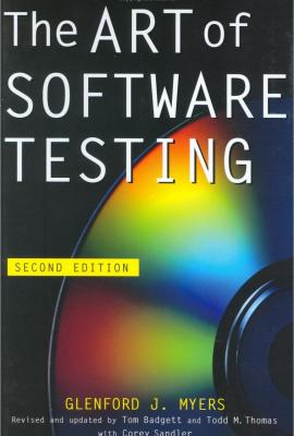 The Art of Software Testing, Second Edition. Glenford J. Myers