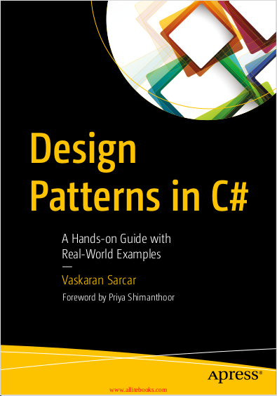 Design Patterns in C#. Vaskaran Sarcar