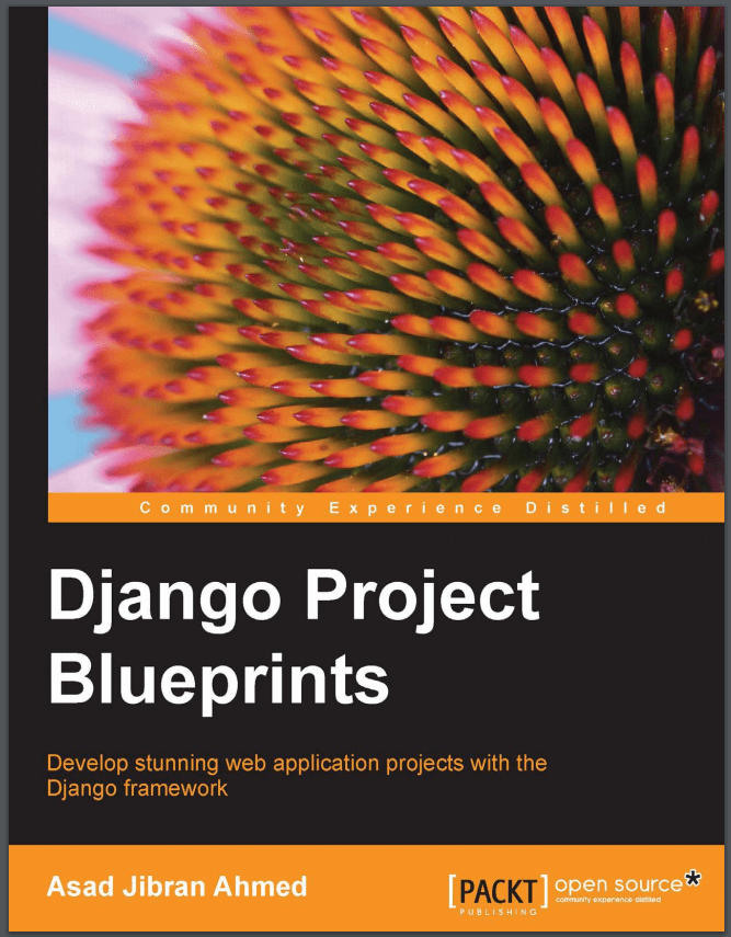 Django Project Blueprints. Asad Jibran Ahmed