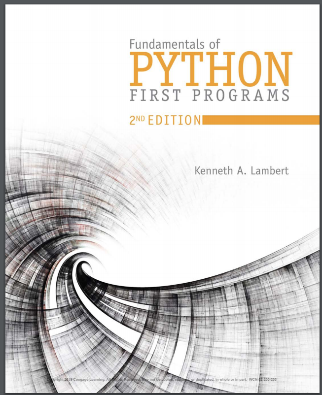 Fundamentals of Python: First Programs.2 Ed. K.A. Lambert