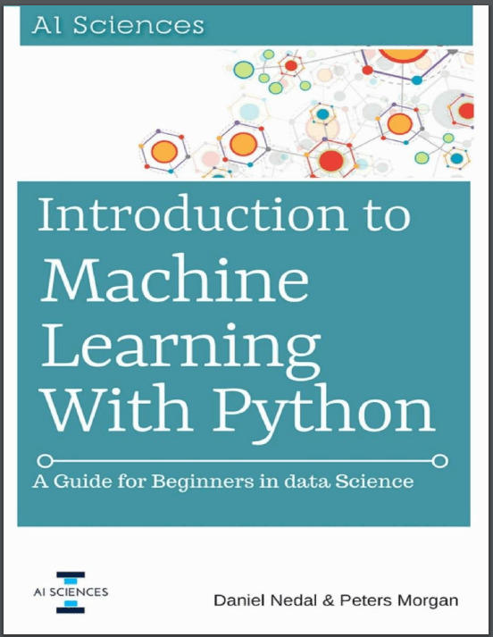 Introduction to Machine Learning with Python. D. Nedal, P. Morgan