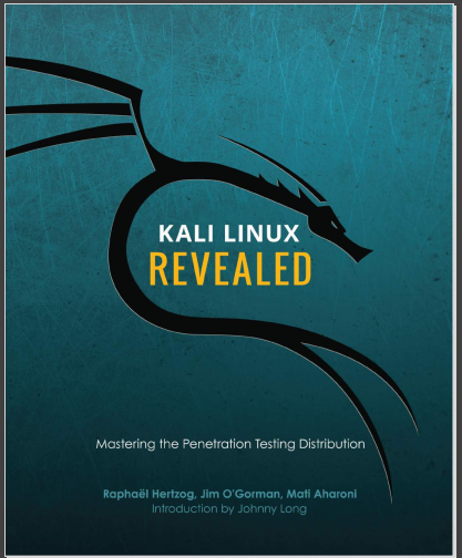 Kali Linux Revealed Mastering the Penetration Testing Distribution