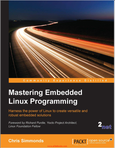 Mastering Embedded Linux Programming. Chris Simmonds
