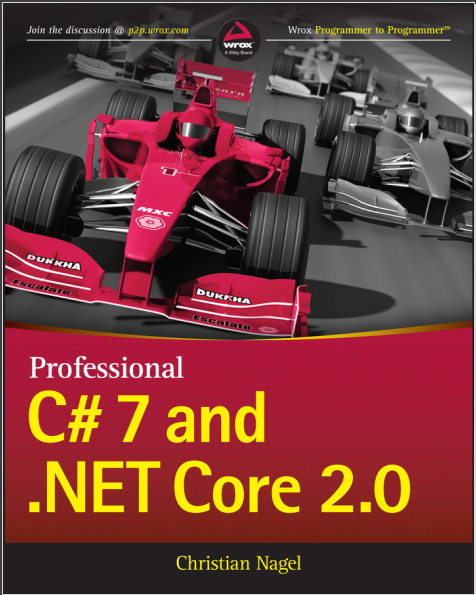 Professional C# 7 and .NET Core 2.0, 7th Edition. Christian Nagel