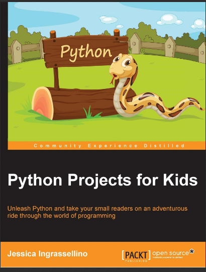 Python Projects for Kids. Jessica Ingrassellino
