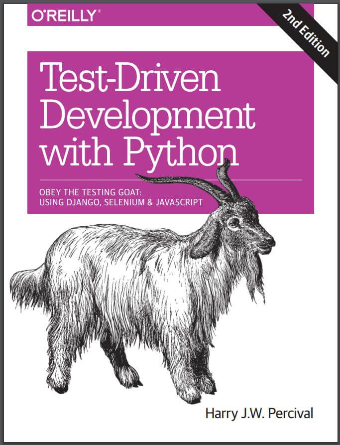 Test-Driven Development with Python. 2ed. Harry J.W. Percival